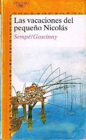 LAS VACACIONES DEL PEQUEÑO NICOLÁS