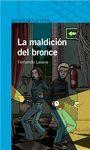 (ND) LA MALDICION DEL BRONCE