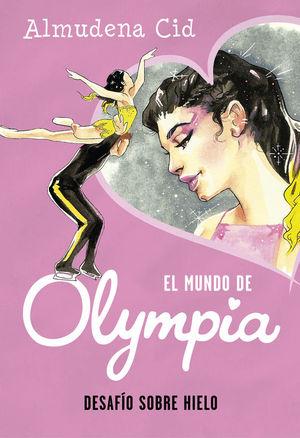 EL MUNDO DE OLYMPIA 6: DESAFÍO SOBRE HIELO