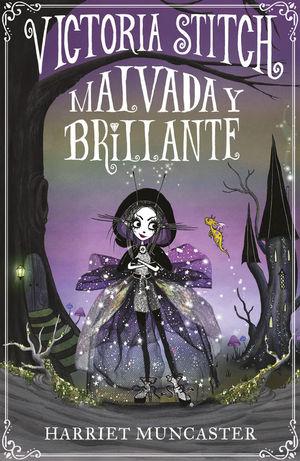 VICTORIA STICH 1: MALVADA Y BRILLANTE