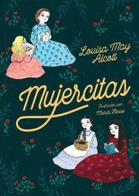 MUJERCITAS (EDICION INTEGRA ILUSTRADA)