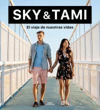 SKY & TAMI: EL VIAJE DE NUESTRAS VIDAS