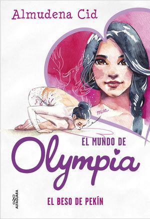 EL MUNDO DE OLYMPIA 7: EL BESO DE PEKÍN