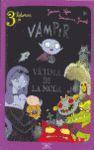 VAMPIR. VICTIMA DE LA MODA