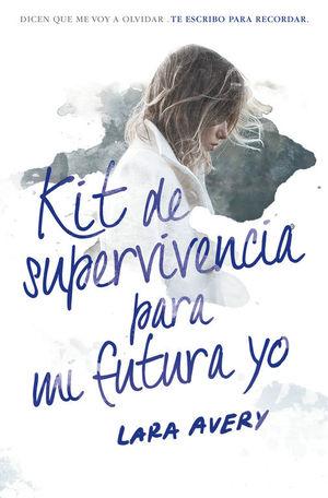 KIT DE SUPERVIVENCIA PARA MI FUTURA YO