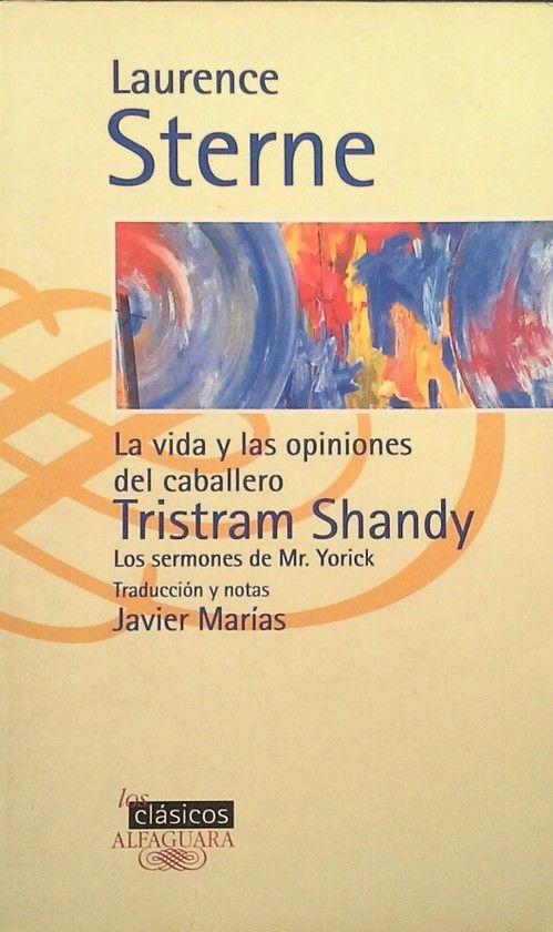 LA VIDA Y OPINIONES DEL CABALLERO TRISTAM SHANDY