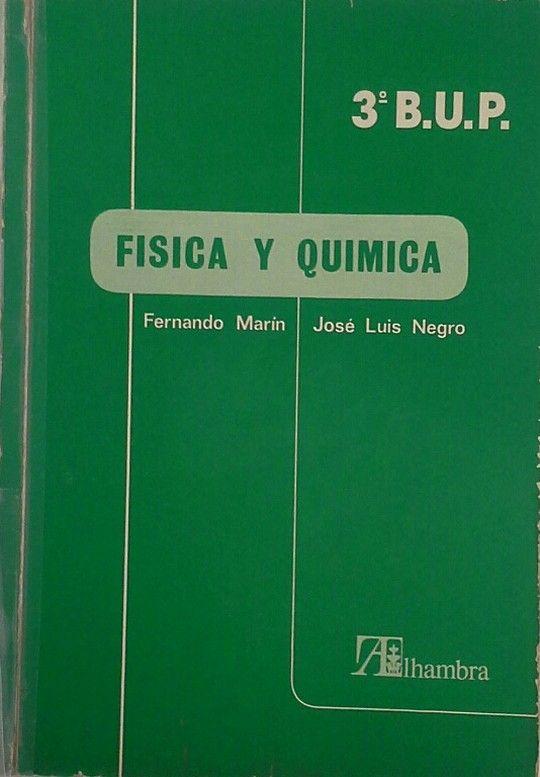 FÍSICA Y QUÍMICA B U P.