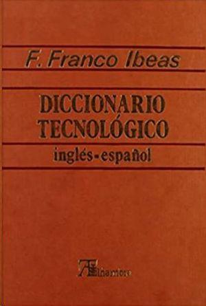 DICCIONARIO TECNOLÓGICO  INGLES - ESPAÑOL