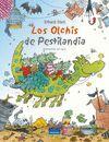 LOS OLCHIS DE PESTILANDÍA
