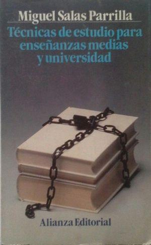 TÉCNICAS DE ESTUDIO PARA ENSEÑANZAS MEDIAS Y UNIVERSIDAD