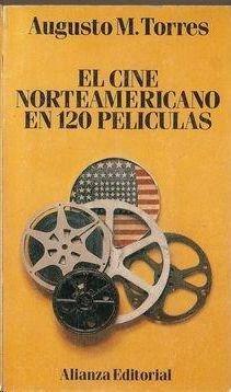 EL CINE NORTEAMERICANO EN 120 PELICULAS