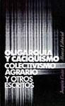 OLIGARQUIA Y CACIQUISMO. COLECTIVISMO AGRARIO. (ANTOLOGIA)