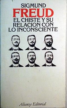 EL CHISTE Y SU RELACIÓN CON LO INCONSCIENTE