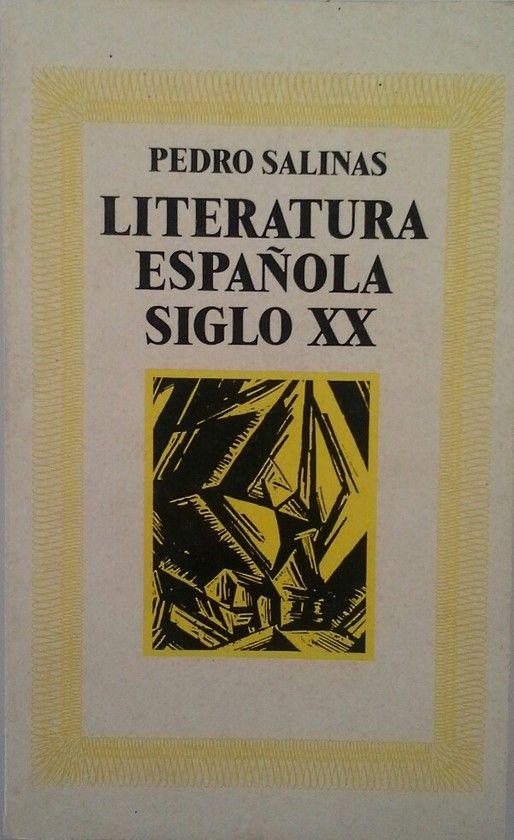 LITERATURA ESPAÑOLA DEL SIGLO XX