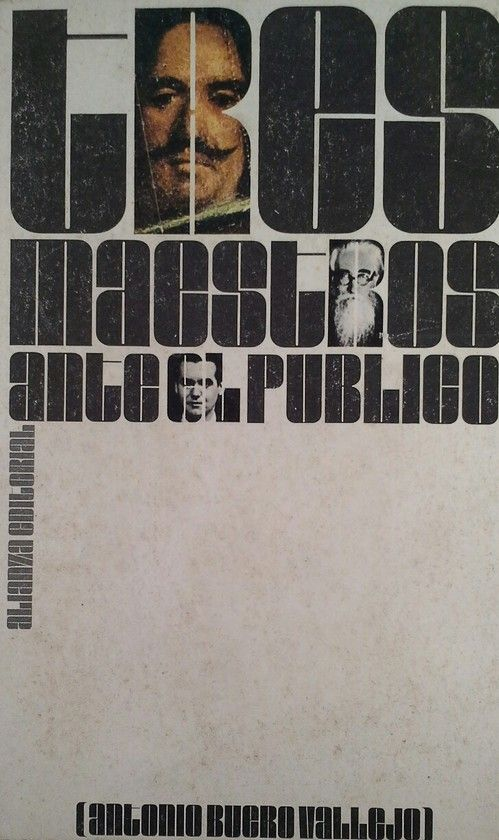 TRES MAESTROS ANTE EL PÚBLICO (VALLE-INCLÁN, VÉLAZQUEZ, LORCA)