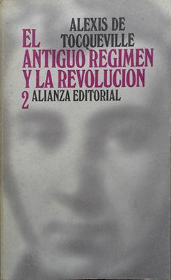 EL ANTIGUO REGIMEN Y LA REVOLUCION II