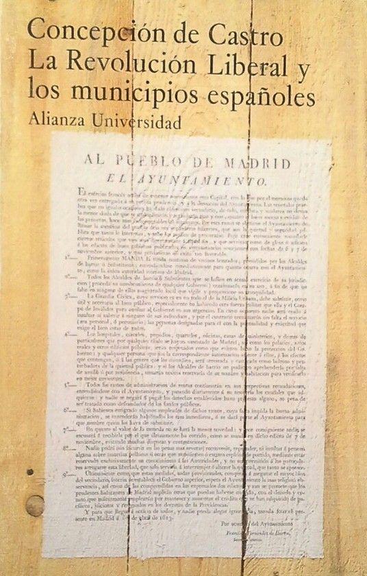 LA REVOLUCIÓN LIBERAL Y LOS MUNICIPIOS ESPAÑOLES