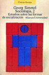 SOCIOLOGIA, 2. ESTUDIOS SOBRE LAS FORMAS DE SOCIALIZACION