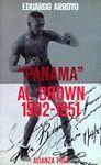 ´PANAMA´ AL BROW, 1902-1951
