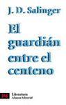 EL GUARDIÁN ENTRE EL CENTENO