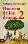 HISTORIA DE LAS DROGAS 2