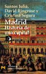 MADRID:HISTORIA DE UNA CAPITAL