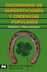 DICCIONARIO DE SUPERSTICIONES Y CREENCIAS POPULARES