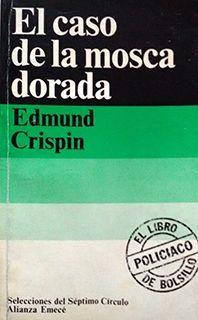 EL CASO DE LA MOSCA DORADA