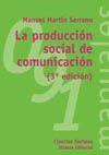 PRODUCCION SOCIAL DE COMUNICACION,LA