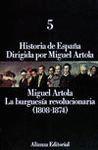 HISTORIA DE ESPAÑA 5. LA BURGUESIA REVOLUCIONARIA (1808-1874)