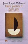 OBRA POETICA 1. PUNTO CERO 1953-1976