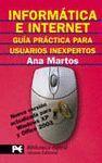 INFORMATICA E INTERNET:GUIA PRACTICA PARA USUARIOS INEXPERTOS