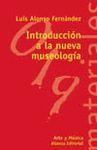 INTRODUCCION A LA NUEVA MUSEOLOGIA