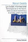 CIUDAD INFORMACIONAL.TECNOLOGIAS DE LA INFORMACION, REESTRUCTURACION