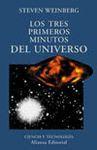 TRES PRIMEROS MINUTOS DEL UNIVERSO, LOS