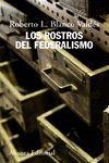 LOS ROSTROS DEL FEDERALISMO