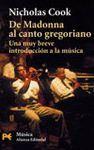 DE MADONNA AL CANTO GREGORIANO.UNA MUY BREVE INTRODUCCION A LA MUSICA