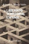 EL LABERINTO TERRITORIAL ESPAÑOL