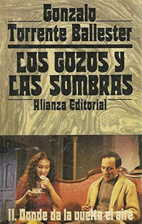 LOS GOZOS Y LAS SOMBRAS II: DONDE DA LA VUELTA EL AIRE