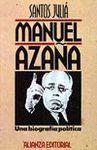 MANUAL AZAÑA - UNA BIOGRAFÍA POLÍTICA