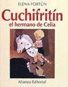 CUCHIFRITIN EL HERMANO DE CELIA