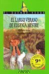 LARGO VERANO DE EUGENIA MESTRE,EL