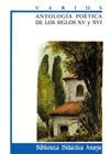 ANTOLOGIA POETICA DE LOS SIGLOS XV Y XVI