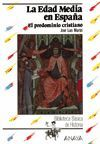 EDAD MEDIA EN ESPAÑA. EL PREDOMINIO CRISTIANO