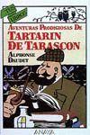 AVENTURAS PRODIGIOSAS DE TARTARÍN DE TARASCÓN