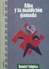 ALBA Y LA MALDICION GAMADA