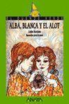 ALBA, BLANCA Y EL ALOT