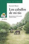 CABALLOS DE MI TIO, LOS