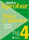 FISICA Y QUIMICA 4ºESO 08 OBJETIVO APROBAR LOE