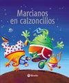 MARCIANOS EN CALZONCILLOS